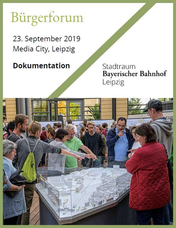 Dokumentation zum 3. Bürgerforum zum Stadtraum Bayerischer Bahnhof Leipzig