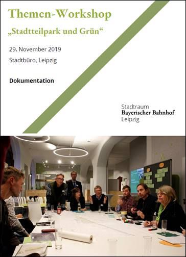 Dokumentation 1. Themenworkshop zum Stadtraum Bayerischer Bahnhof Leipzig